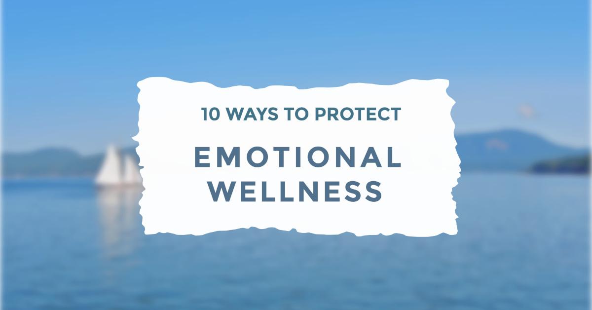 Ten Ways Emotional Wellness