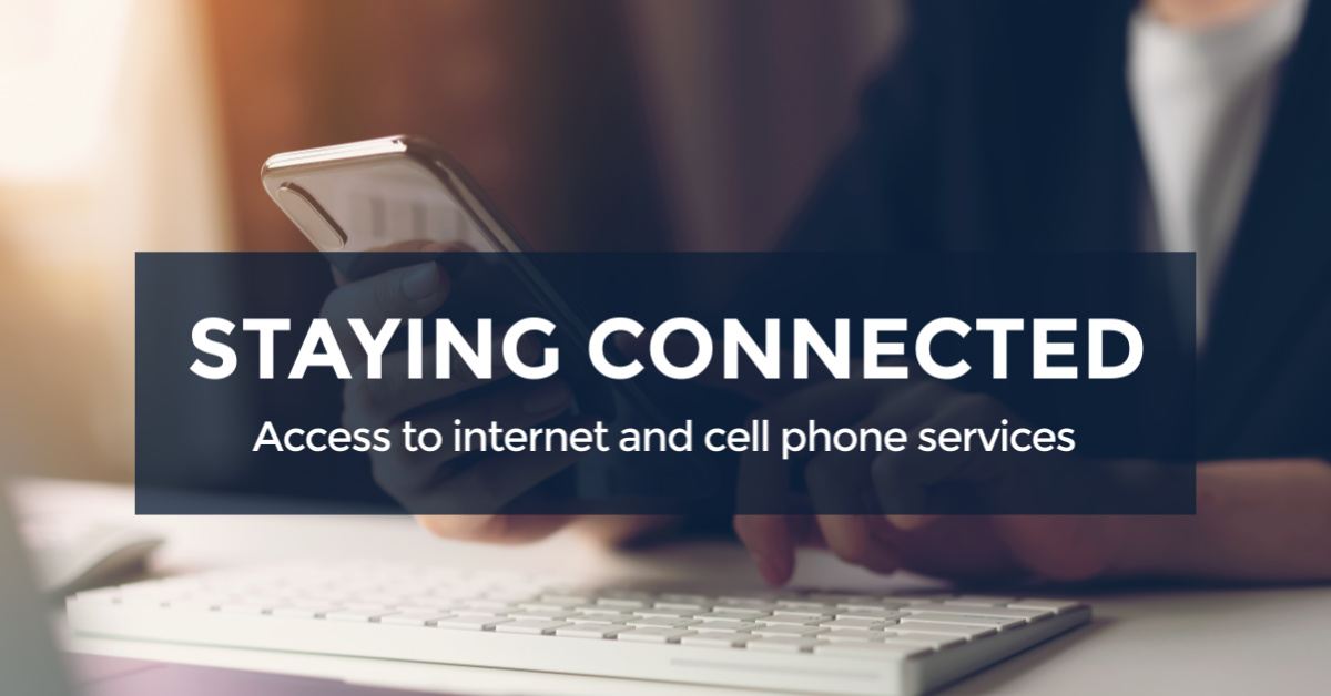 Internet and Cell Phone Access